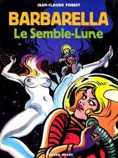 Barbarella -3- Le Semble-Lune