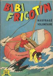 Bibi Fricotin (2e Série - SPE) (Après-Guerre) -43- Bibi Fricotin naufragé volontaire