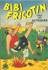 Bibi Fricotin (2e Série - SPE) (Après-Guerre) -56- Bibi Fricotin chez les Aztèques