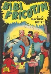 Bibi Fricotin (2e Série - SPE) (Après-Guerre) -60- Bibi Fricotin et la machine KB˟Z²