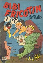 Bibi Fricotin (2e Série - SPE) (Après-Guerre) -63- Bibi Fricotin découvre l'Atlantide
