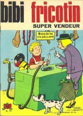 Bibi Fricotin (2e Série - SPE) (Après-Guerre) -74- Bibi Fricotin super vendeur