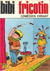 Bibi Fricotin (2e Série - SPE) (Après-Guerre) -77- Bibi Fricotin comédien errant
