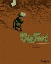 Big Foot -INT- Intégrale tome 1 à 3