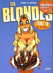 Les blondes -10- Ca se fête!