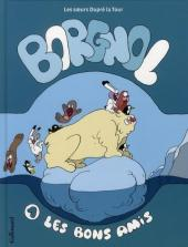 Borgnol -1- Les bons amis