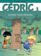 Cédric -3- Classe tous risques
