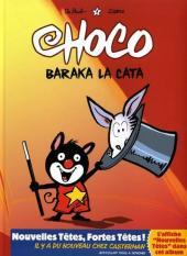 Choco -1- Baraka la cata