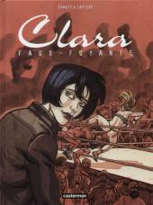 Clara (Lapière et Chauzy) -1- Faux-fuyants