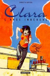Clara (Lapière et Chauzy) -2- L'ange inachevé