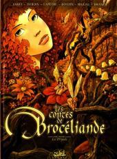 Les contes de Brocéliande -1- Livre premier: La Dryade