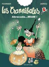 Les crannibales -6- Abracada...Miam !