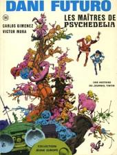 Dani Futuro -4- Les maîtres de Psychedelia