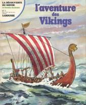 La découverte du monde en bandes dessinées -2- L'aventure des Vikings