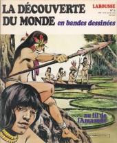 La découverte du monde en bandes dessinées -8- Au fil de l'Amazone