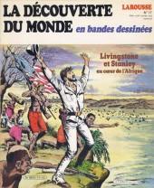 La découverte du monde en bandes dessinées -17- Livingstone et Stanley au cœur de l'Afrique