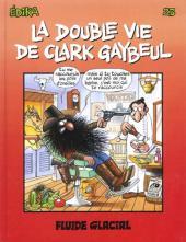 Édika -23- La Double Vie de Clark Gaybeul