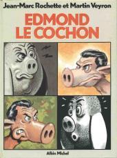 Edmond le cochon - Tome 1a