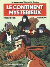 Edmond le cochon -3- Le continent mystérieux