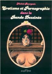 (DOC) Biographies, entretiens, études... - Erotisme et pornographie dans la BD