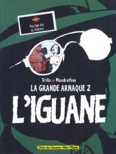 La grande arnaque -2- L'iguane