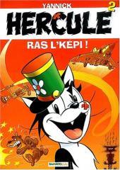 Hercule -7- Ras l'képi!