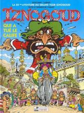 Iznogoud -25- Qui a tué le Calife ?