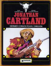 Jonathan Cartland -2- Dernier convoi pour l'Orégon
