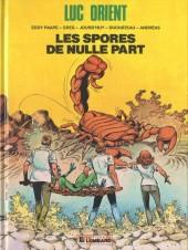 Luc Orient -17- Les spores de nulle part
