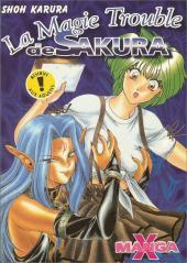 Manga X -4- La magie trouble de Sakura