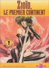 Manga X -12- Zioïd, le premier continent