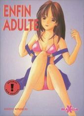 Manga X -13- Enfin adulte