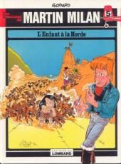 Martin Milan (2e Série) -5- L'enfant à la horde