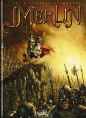 Merlin (Nucléa/Soleil) -8- L'aube des armes