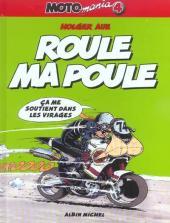 Moto mania -4- Roule ma poule