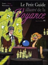 Illustré (Le petit ) (La Sirène / Soleil Productions / Elcy) - Le Petit Guide illustré de la Voyance