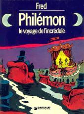 Philémon -4- Le voyage de l'incrédule