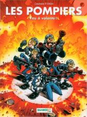 Les pompiers -9- Feu à volonté !