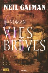 Sandman -7- Vies brèves