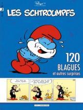 Schtroumpfs (120 blagues de) -3- 120 blagues et autres surprises 3