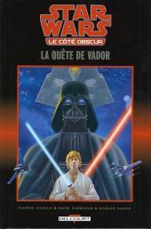 Star Wars - Le côté obscur -3- La quête de Vador
