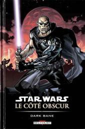 Star Wars - Le côté obscur -9- Dark Bane