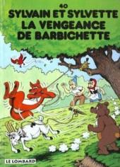 Sylvain et Sylvette -40- La vengeance de Barbichette