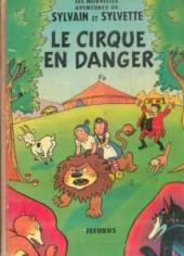 Sylvain et Sylvette (02-série : nouvelles aventures de Sylvain et Sylvette) -1- Le cirque en danger