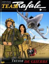 Team Rafale -2- Trésor de guerre