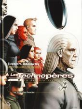 Les technopères -8- La Galaxie promise