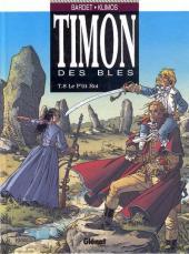Timon des blés -8- Le p'tit roi