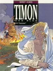 Timon des blés -6- Patriote