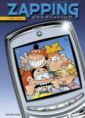 Zapping generation -1- Trop laids !