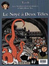Verso de Adèle Blanc-Sec (Les Aventures Extraordinaires d') (France Loisirs) -3- Le secret de la salamandre / Le noyé à deux têtes
